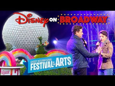 Epcot International Festival of the Arts- Disney on Broadway!