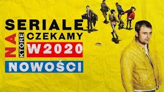 13 NAJCIEKAWSZYCH NOWYCH SERIALI 2020 ROKU