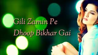 Gili zamin Pe Dhoop Bikhar Gai bollywood new song 2017 whatapp stutus 👈 beautiful song hd video