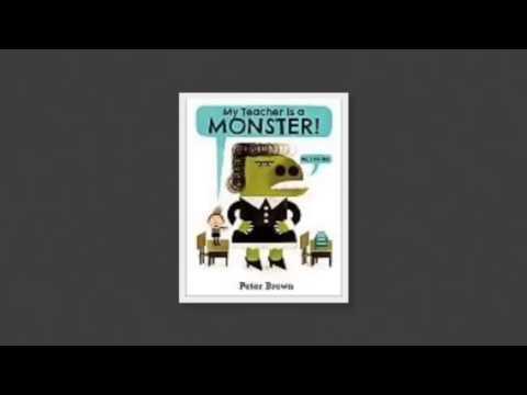 My teacher is a monster by Peter Brown