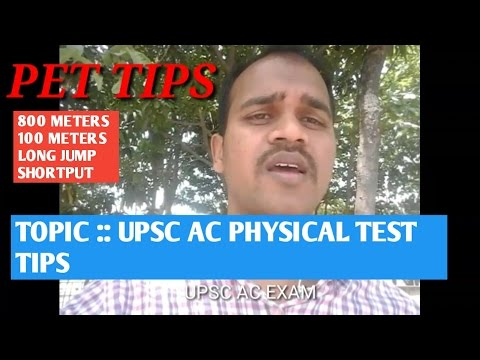 UPSC CAPF assistant commandant physical exam (test) tips    800 meters,long jump,100 meters,shortput