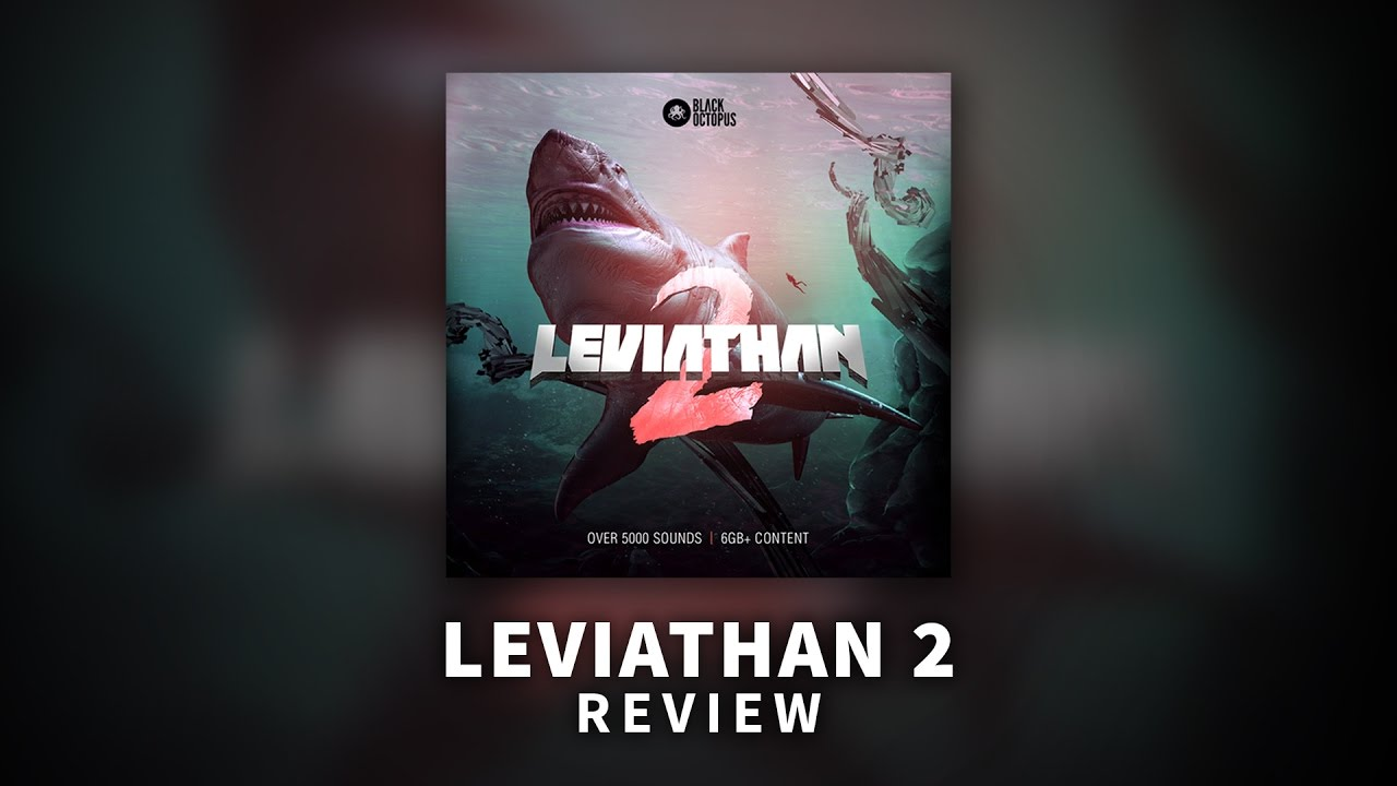 Best Sample Pack? Black Octopus Leviathan 2 Review! - YouTube