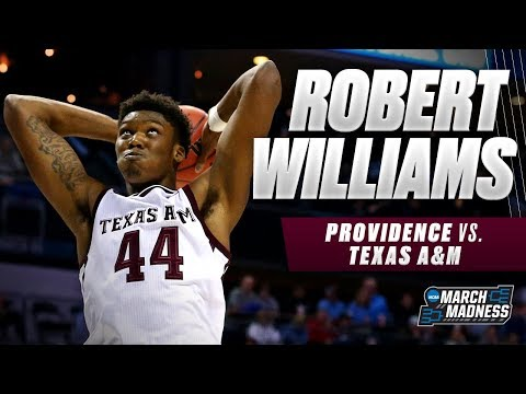 Texas A&M's Robert Williams put up a double-double in the Aggies' First Round victory