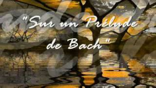 Sur un prélude de Bach by Maurane (with lyrics)