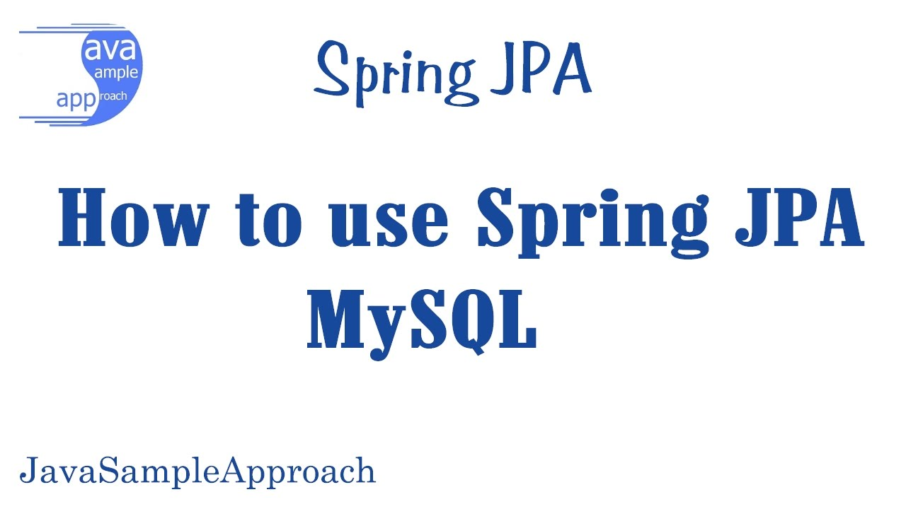 How to use Spring JPA MySQL- Spring Boot