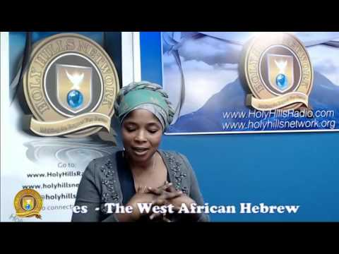 The West African Hebrew Israelite; The Hidden Identity - Sister Agnes