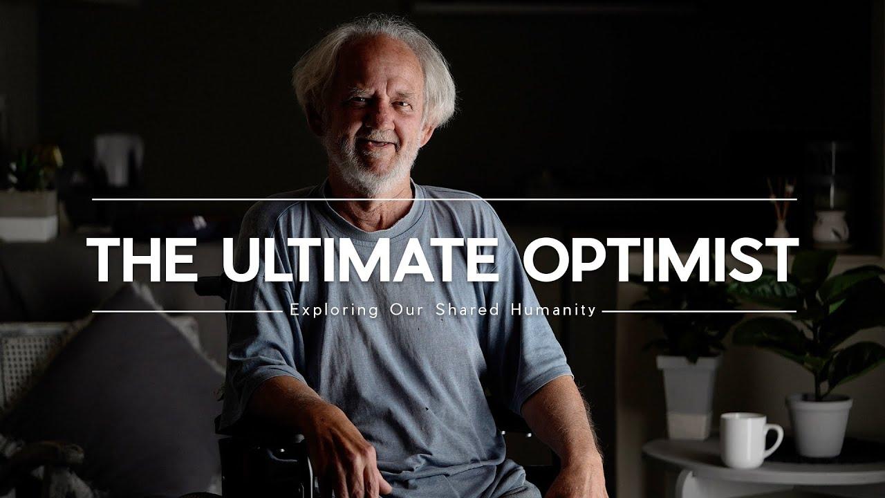 The Ultimate Optimist