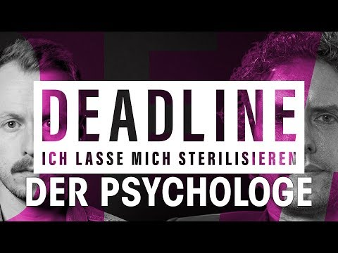 Psychologe: Mehr Freiheit im Leben durch Sterilisation? | DEADLINE