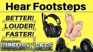Hear Footsteps The Best, Longer Distances, Louder,  Rainbow Six Siege