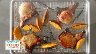 Orange-and-honey Glazed Pork Chops - Everyday Food With Sarah Carey