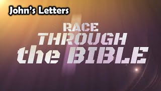 Race Through the Bible, John's Letters