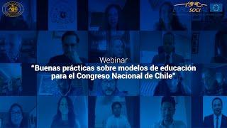 """Webinar """"Buenas Prácticas sobre Modelos de Educación para el Congreso Nacional de Chile"""""""