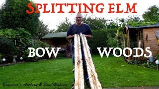 Splitting English Elm for Longbow Staves using Beech and Steel Wedges. Ancient English Bow Woods