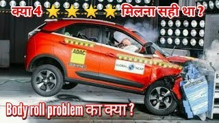 Tata Nexon got four star in Global NCAP crash test but what about body roll problem?