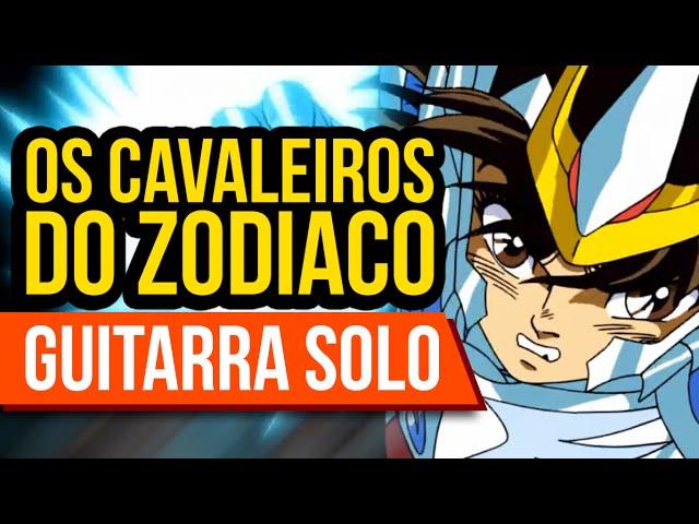 CAVALEIROS DO ZODÍACO - SOLDIER DREAM (GUITARRA SOLO)