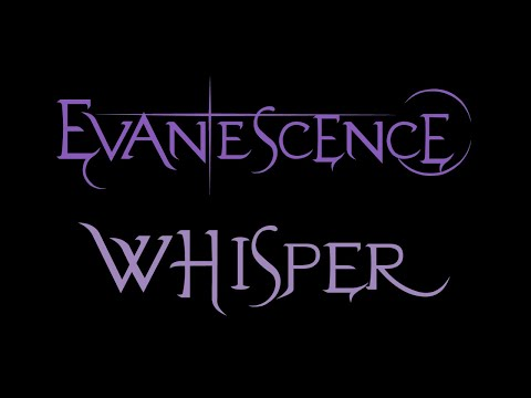 Evanescence - Whisper Lyrics (Fallen)
