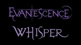 Evanescence-Whisper Lyrics (Fallen)