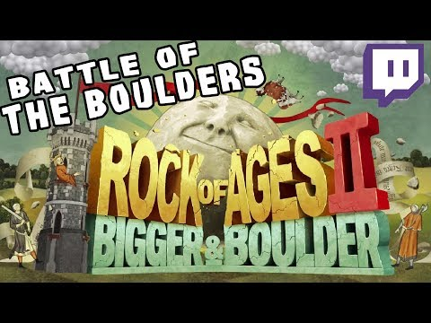 Rock of the Ages 2 - Battle of the Boulders! [Stream Highlight]