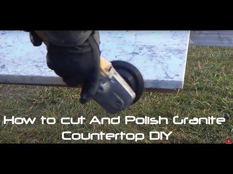 How to Cut And Polish Granite Countertop DIY