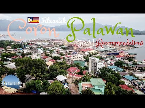 CORON PALAWAN TRAVEL TIPS & RECOMMENDATIONS | PHILIPPINES TRAVEL GUIDE