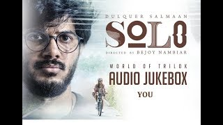 You - Solo   World of Trilok   Lyrical music audio   Bejoy Nambiar