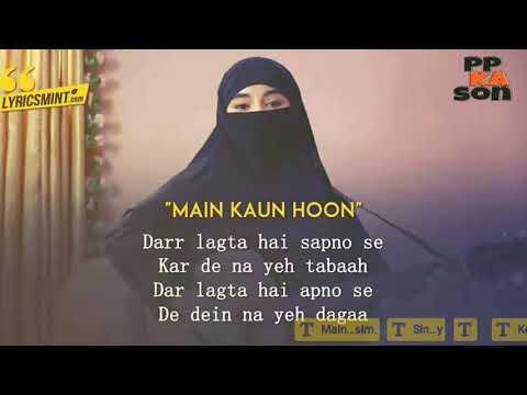 Mai kaun hoon lyrics song from secrate superstar