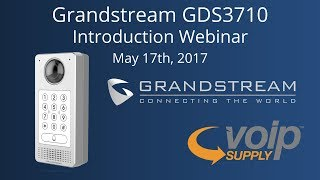 Grandstream GDS3710 Introduction Webinar
