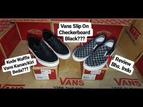 Vans Slip On Checkerboard Black  + Kode Waffle Vans Kanan Kiri Beda ... 5ac939b708