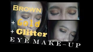 Get Ready with me: Brown + Gold + Glitter = EYESHADOW