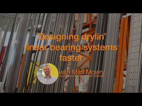 Designing drylin® linear bearing systems faster