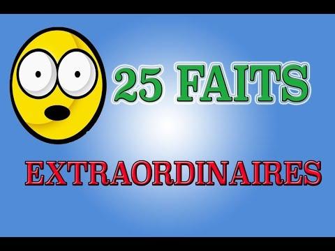 25 Faits EXTRAORDINAIRES ! (Culture Générale)
