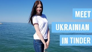 How to meet Ukrainian girl in TINDER