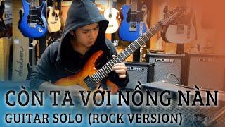 Minh Nguyen - Guitar solo Còn ta với nồng nàn (rock version)