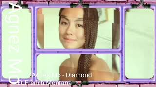 Agnes Mo -Diamond Ft.French Montana