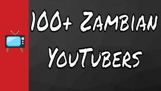 Zambian Youtubers To Watch 2019 (100+ youtubers list)  In'utu J. Mubanga