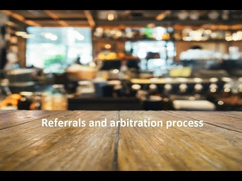 PCA - Video 02 - Referrals and the Arbitration Process