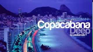 Copacabana Deep by Paulo Arruda   Deep   Soulful House Music