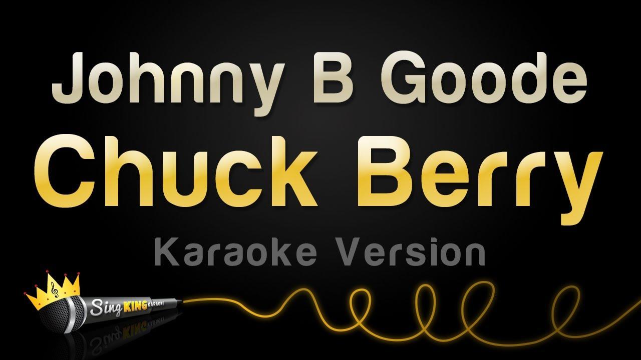 Chuck Berry - Johnny B. Goode (Karaoke Version)