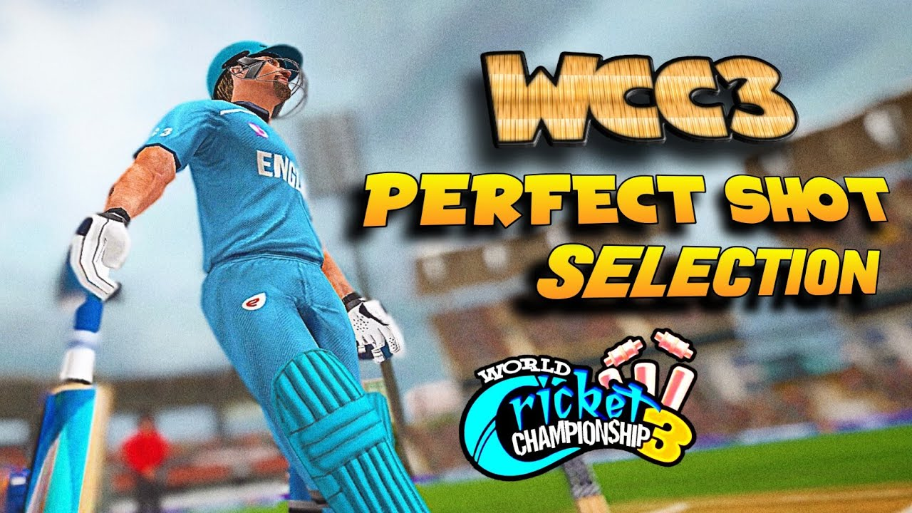 🔥 WCC3 Perfect Shot Selection ! Improve Your Batting ! Full details !!