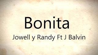 Bonita JOWELL Y RANDY FT J BALVIN LETRA REGGAETON 2017.mp3