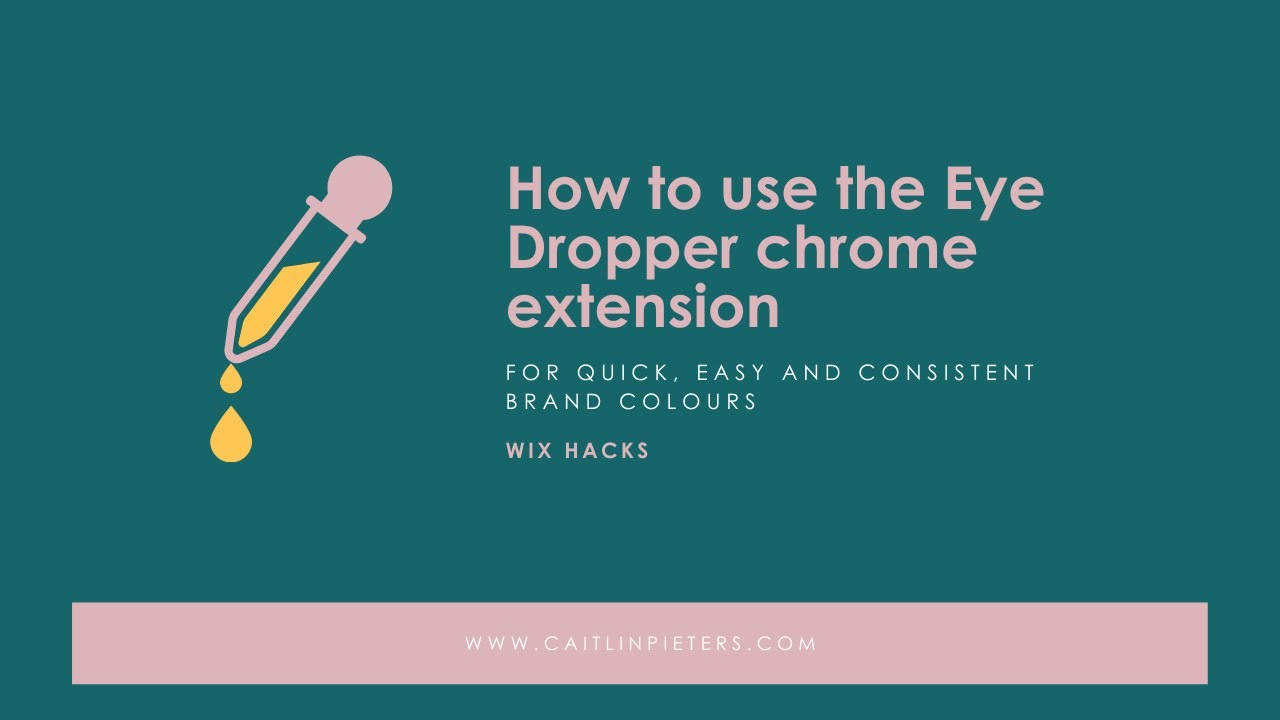 How to use the Eye Dropper tool to be consistent with your brand colours across the web