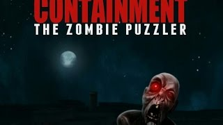 Containment The Zombie Puzzler - Уникальная игра-головоломка с отличной 3D-графикой.