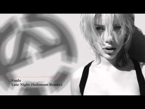 FOALS LATE NIGHT SOLOMUN REMIX MP3 СКАЧАТЬ БЕСПЛАТНО