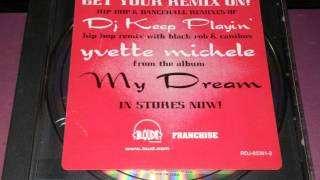 Yvette Michele Feat Black Rob & Canibus - D.J. Keep Playin