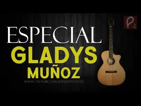 Grandes alabanzas de Gladys Muñoz