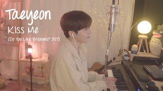 Download lagu 태연 TAEYEON - 내일은 고백할게 Kiss Me (브람스를 좋아하세요? OST)  [Cover by XIHA] 남자 커버 (male ver.)