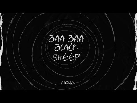 Alone - Baa Baa Black Sheep  Lyric