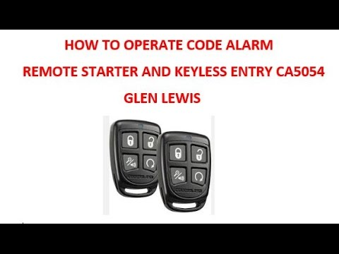 how to operated the code alarm remote starter and keyless entry rh youtube com