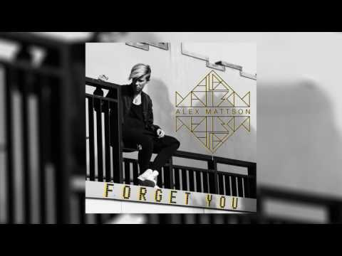 Alex Mattson - Forget You (Cover Art)