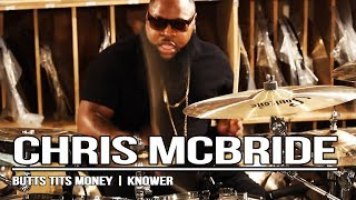 Chris McBride - Butts Tits Money | Knower